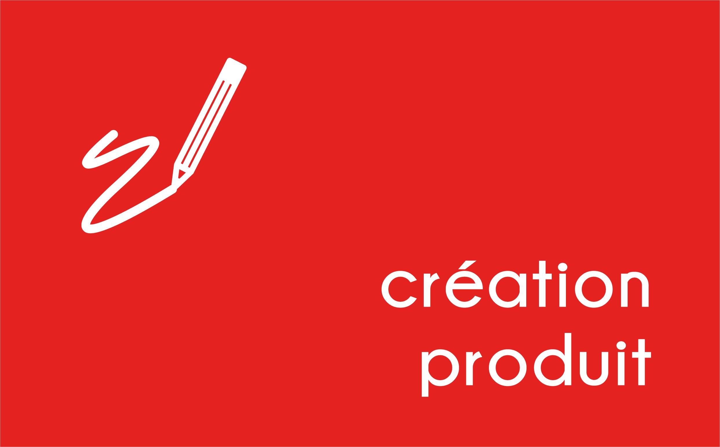 Création produit