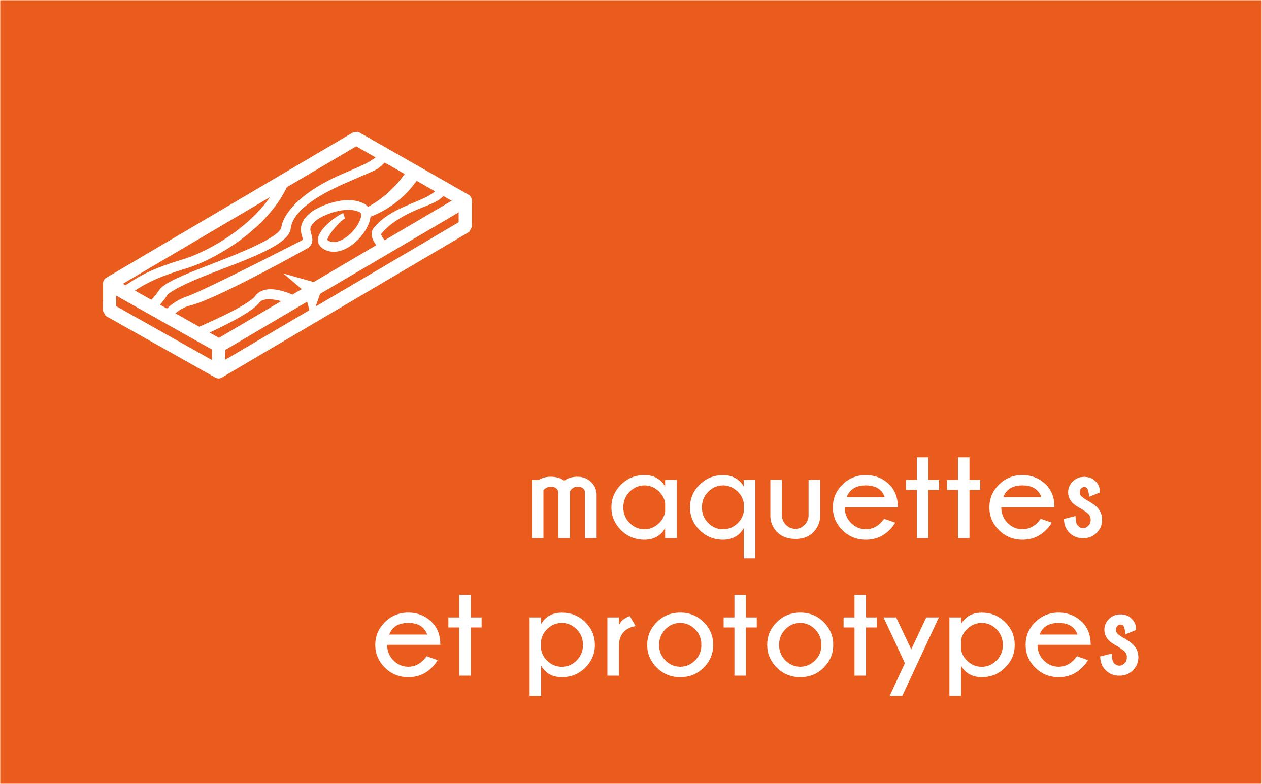 Maquette et prototype