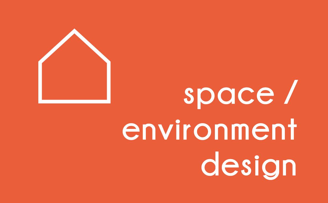 Space / environment design